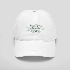 Because Dispatcher Cap