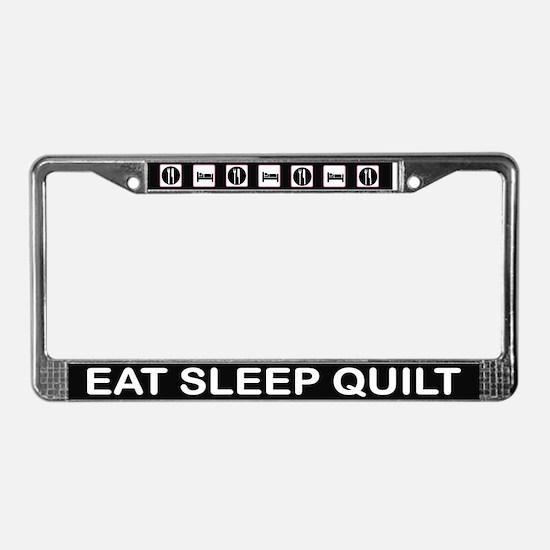Eat Sleep Quilt License Plate Frame