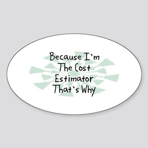 Because Cost Estimator Oval Sticker
