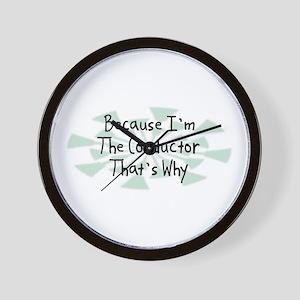 Because Conductor Wall Clock