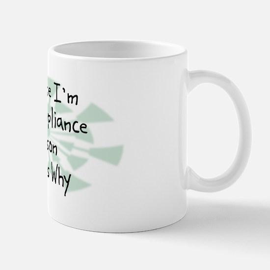 Because Compliance Person Mug