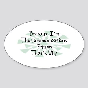 Because Communications Person Oval Sticker