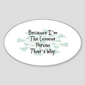 Because Cement Person Oval Sticker