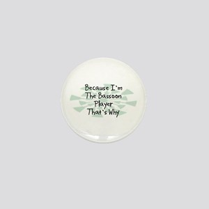 Because Bassoon Player Mini Button
