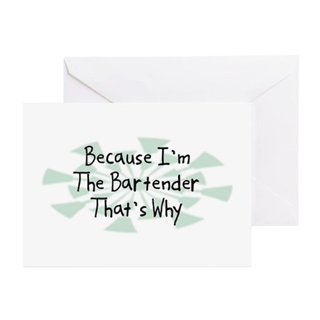 Because Bartender Greeting Cards (Pk of 10)
