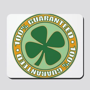 100% Irish Guaranteed Mousepad