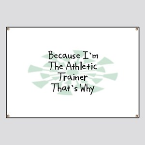 Because Athletic Trainer Banner