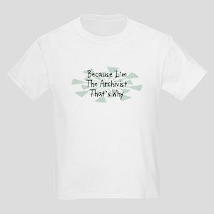 Because Archivist Kids Light T-Shirt