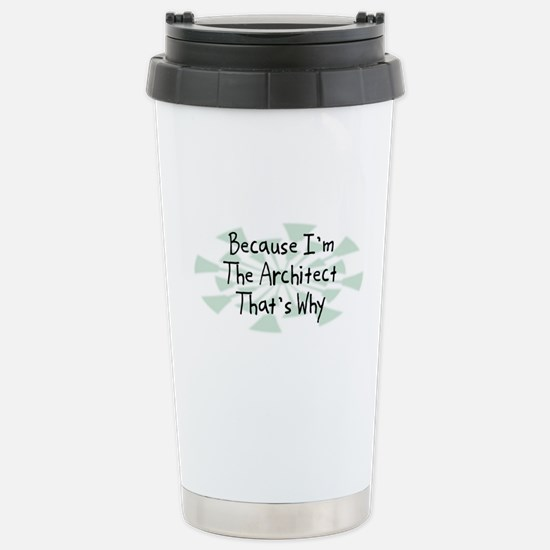 Because Architect Stainless Steel Travel Mug