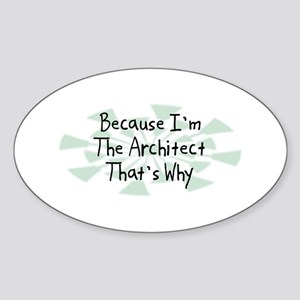 Because Architect Oval Sticker