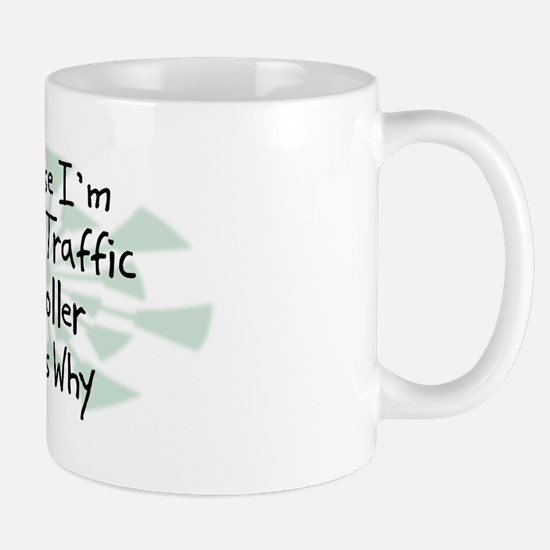 Because Air Traffic Controller Mug