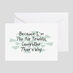 Because Air Traffic Controller Greeting Card