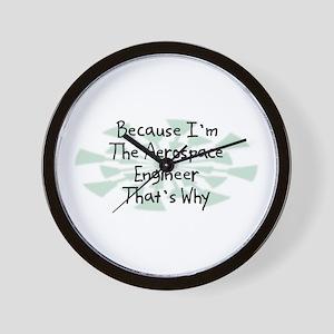 Because Aerospace Engineer Wall Clock
