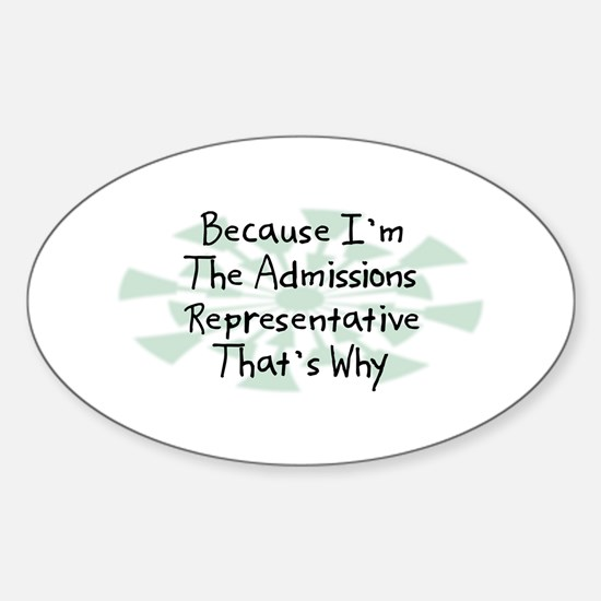 Because Admissions Representative Oval Decal