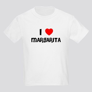 I LOVE MARGARITA Kids T-Shirt