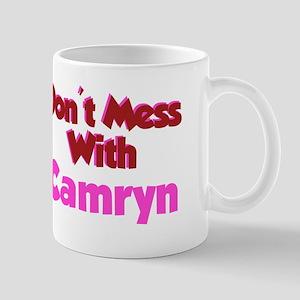 Don't Mess Camryn Mug