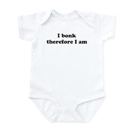 I bonk Infant Bodysuit