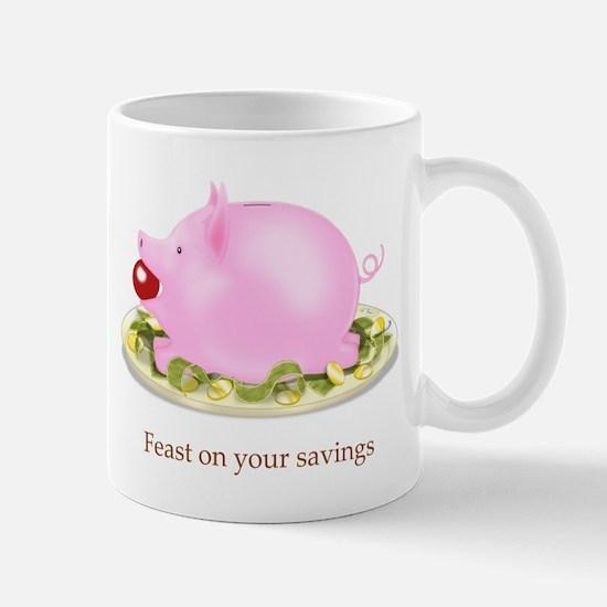 Feast on Your Savings Piggy Bank Mug