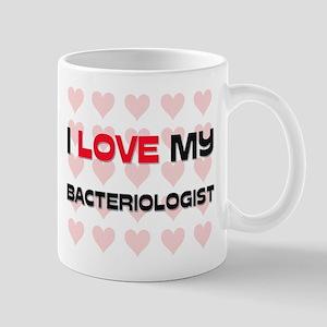 I Love My Bacteriologist Mug