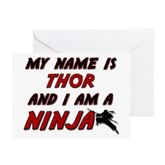 my name is thor and i am a ninja Greeting Cards (P