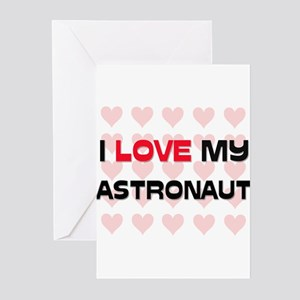 I Love My Astronaut Greeting Cards (Pk of 10)