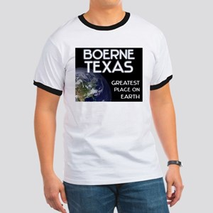 boerne texas - greatest place on earth Ringer T