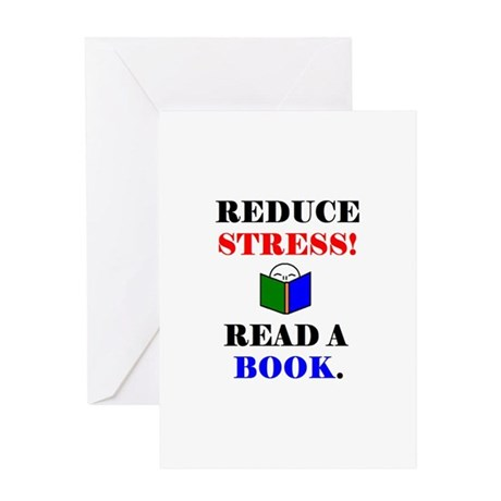 REDUCE STRESS! READ A BOOK. Greeting Card