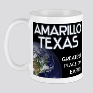 amarillo texas - greatest place on earth Mug