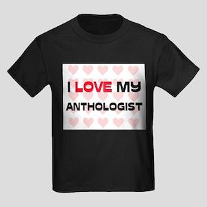 I Love My Anthologist Kids Dark T-Shirt