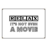 Relax: It's Not EVEN a Movie! Banner