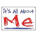 It's all about ME! Banner
