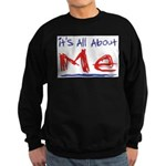 It's all about ME! Sweatshirt (dark)