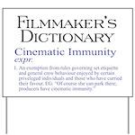Cinematic Immunity Yard Sign