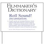 Film Dctnry: Roll Sound! Yard Sign