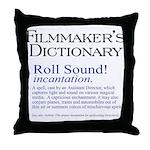 Film Dctnry: Roll Sound! Throw Pillow