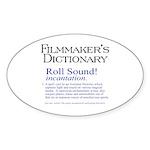 Film Dctnry: Roll Sound! Oval Sticker (10 pk)