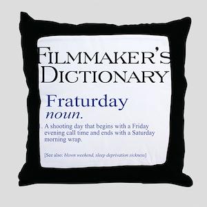 Fraturday Throw Pillow