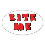 Bite Me! design Oval Sticker (10 pk)