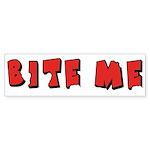 Bite Me! design Bumper Sticker (10 pk)