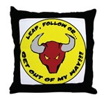 Get Out of my Way! Throw Pillow