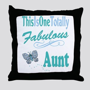 Totally Fabulous Aunt Throw Pillow