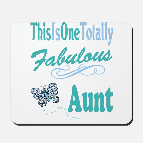 Totally Fabulous Aunt Mousepad