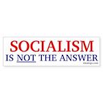 Socialism is not the answer Bumper Sticker (50 pk)