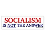 Socialism is not the answer Bumper Sticker