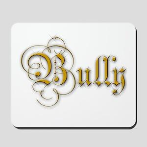fancy Bully logo Mousepad