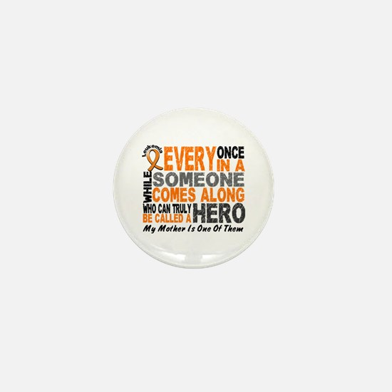 HERO Comes Along 1 Mother LEUKEMIA Mini Button