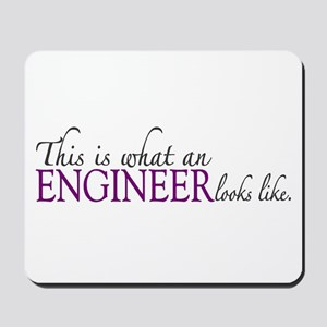 What an ENGINEER Looks Like Mousepad
