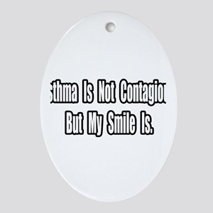 """""""Asthma and Smiles"""" Oval Ornament"""