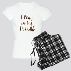 I Play in the Dirt (brown/whitebg) Pajamas