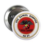 """USS Samuel Gompers (AD 37) 2.25"""" Button"""